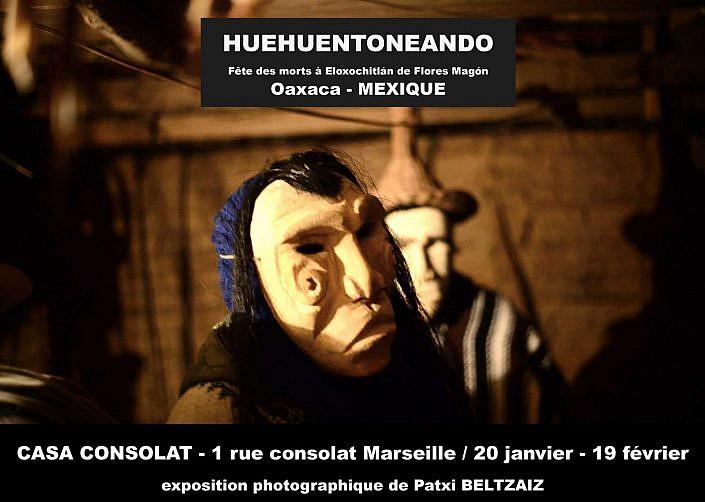exposition HUEHUENTONEANDO – Marseille